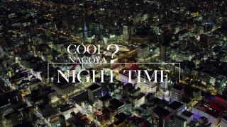 COOL? NAGOYA NIGHT TIME pic